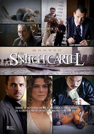 The Snitch Cartel (2011) poster